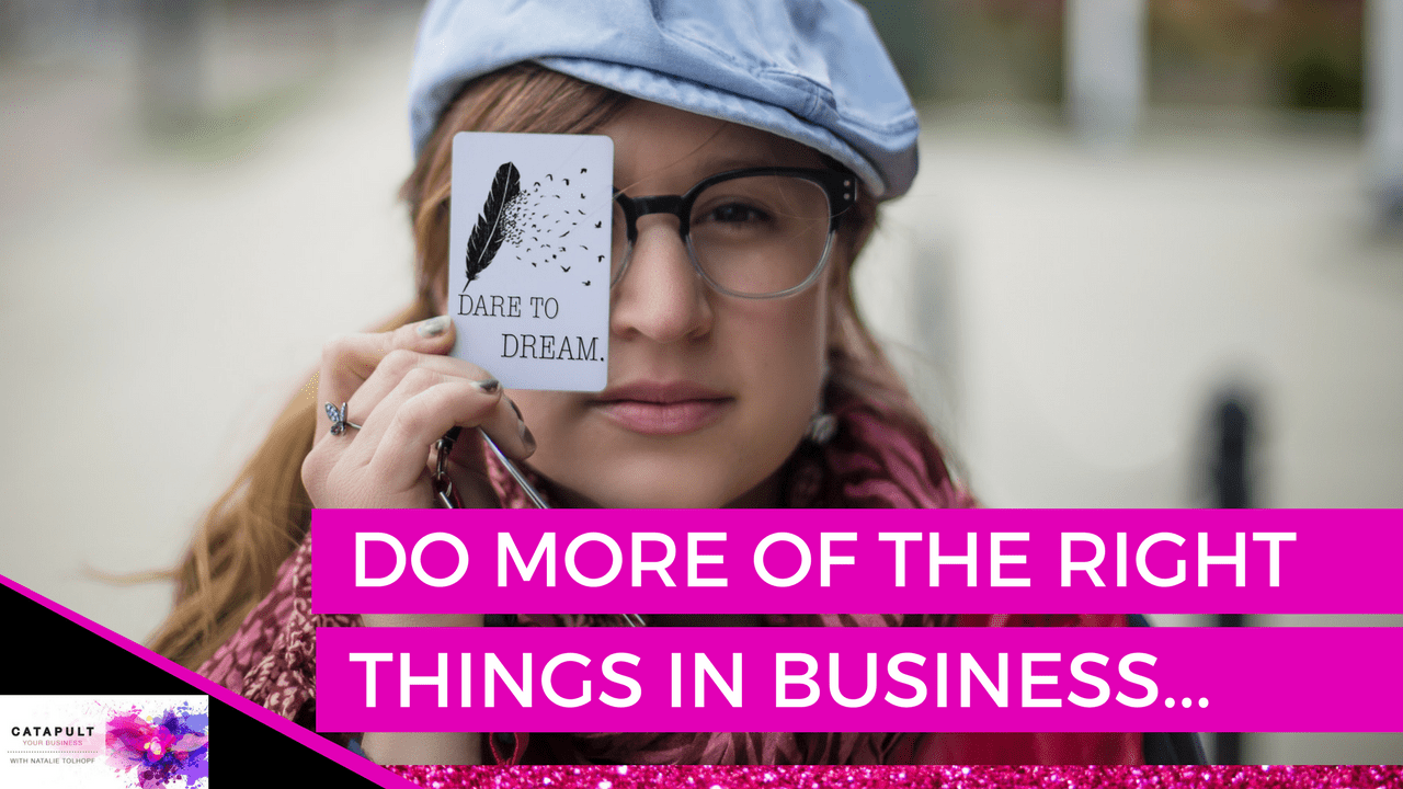 Right Things in Business