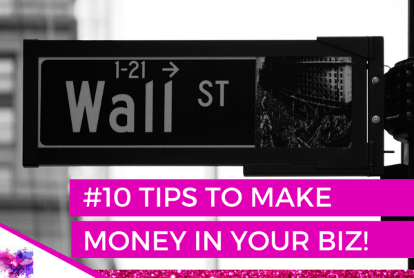 Ten Things To Do -To Make Money in your business!