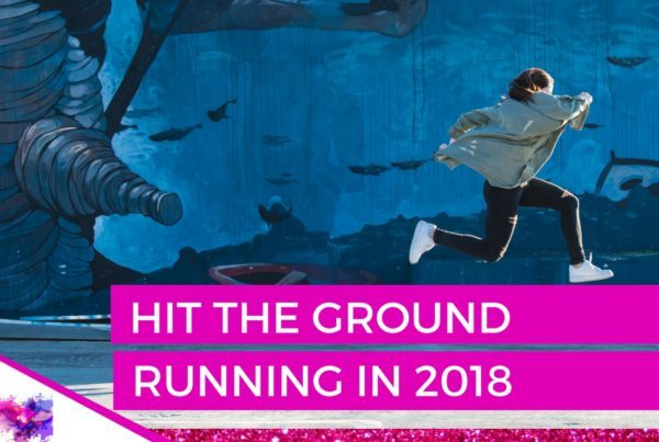 Hit the ground running in 2018
