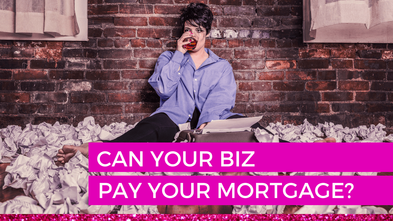 Can your biz pay the mortgage