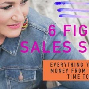 Six Figure Sales Secrets