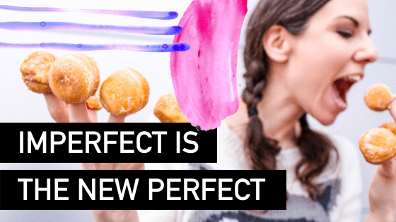 Imperfect is the new Perfect _ Natalie Tolhopf Business Coach