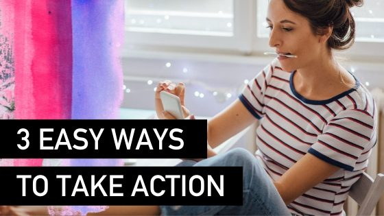3 easy ways to take action in your business - Natalie Tolhopf