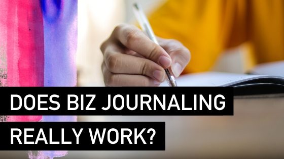 Does Business Journaling Really Work?