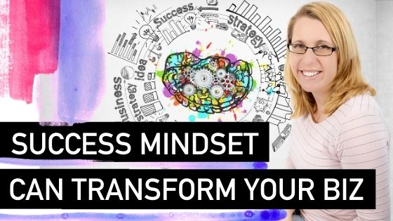 A Success Mindset Can Transform Your Business - Natalie Tolhopf